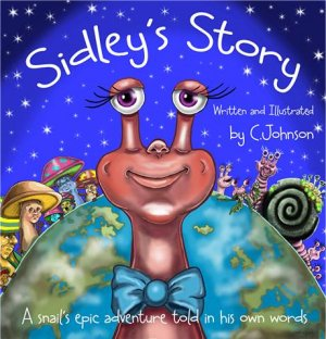 Sidley's Story by C. Johnson